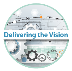 Delivering the Vision